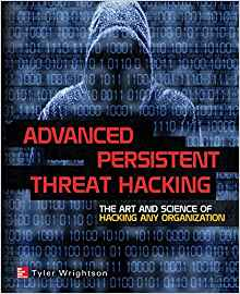 Avanced Persistent Threat Hacking
