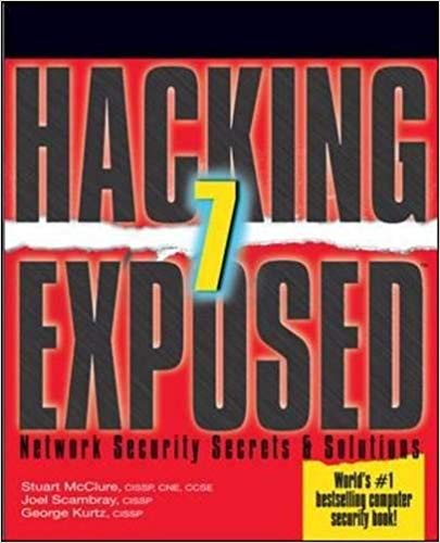 Hacking Exposed 7: Network Security Secrets