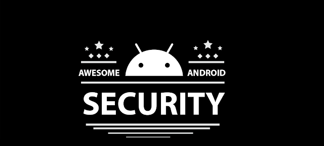 Awesome Android Security - A Curated List Of Android Security Materials And Resources For Pentesters And Bug Hunters