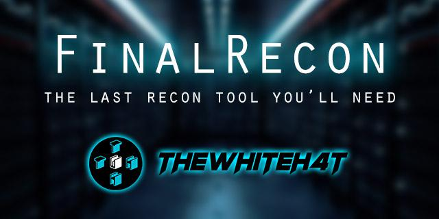 FinalRecon v1.1.0 – The Last Web Recon Tool You'll Need