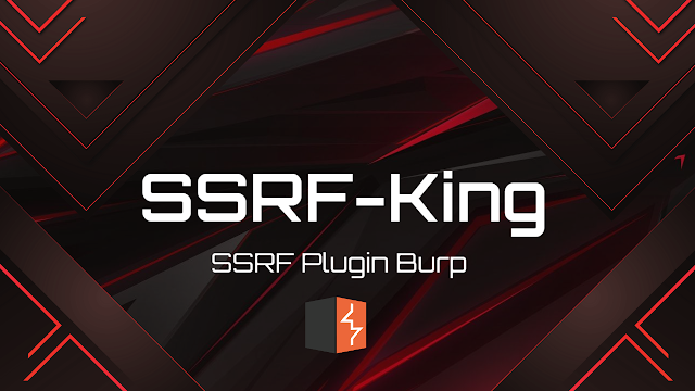 SSRF-King - SSRF Plugin For Burp Automates SSRF Detection In All Of The Request
